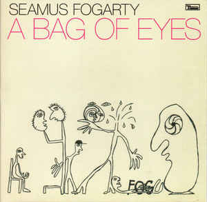 Seamus Fogarty ‎– A Bag Of Eyes