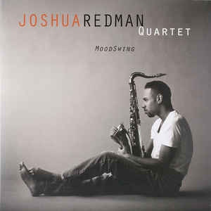 Joshua Redman Quartet ‎– MoodSwing