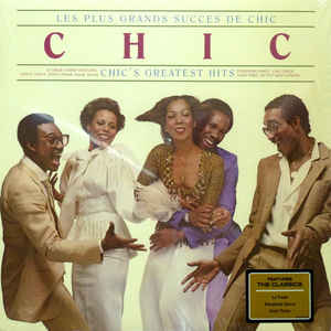 Chic ‎– Les Plus Grands Succes De Chic = Chic's Greatest Hits