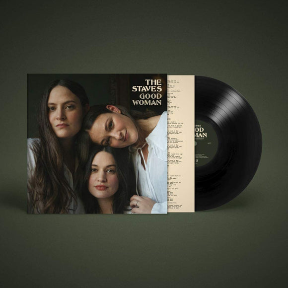 GOOD WOMAN: - THE STAVES
