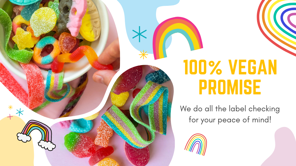 100% vegan, vegan promise, guarenteed to be vegan, vegan friendly products, vegan business, vegan owned shop, sweetshop, dairy free, milk free, gluten free, allergy friendly, vegan sweets, vegan sweets posted, sweet delivery. candy delivery