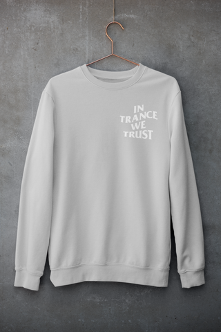In Trance We Trust Crew-neck