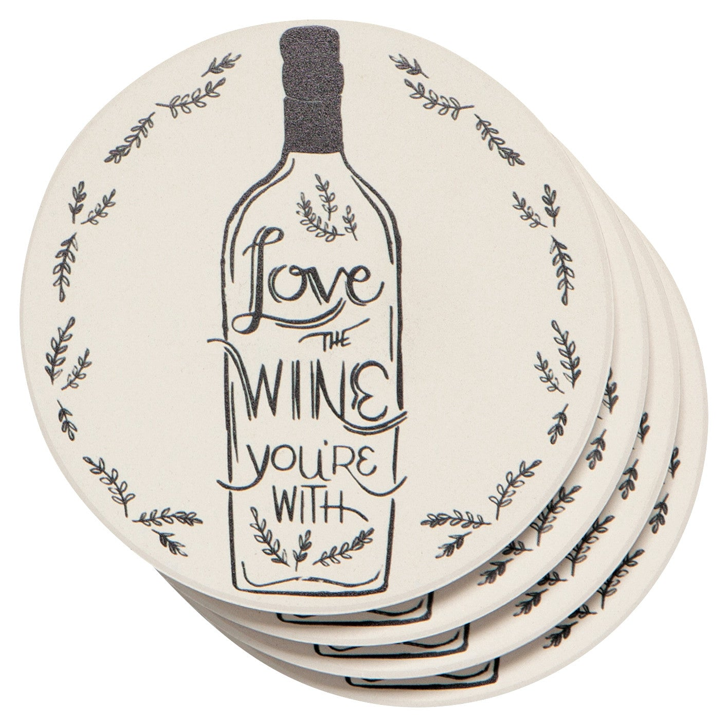 Love the Wine You're With Coaster Set
