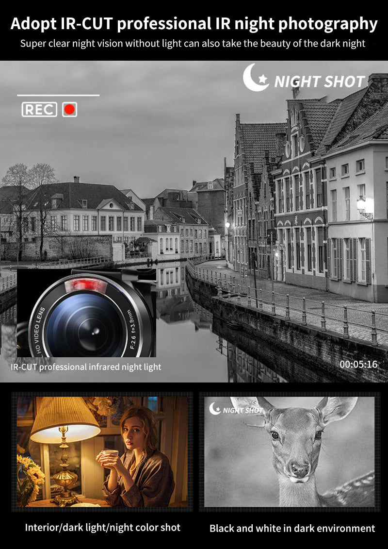 New Built-in IR-CUT IR lens, easy - to toggle old dull night shot mode. 4K ultra-clear imaging even without light, one machine for multiple purposes: daytime shooting/night shooting/color shooting/black and white shooting.