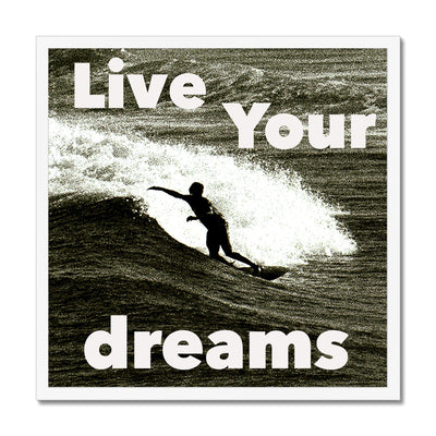Awesome Surfer - Live You're Dreams - Framed Print