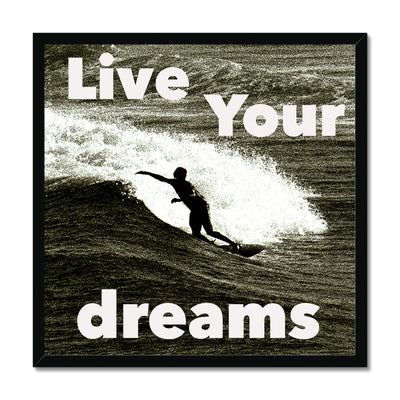 Awesome Surfer - Live You're Dreams - Framed Print | Feel Good Images