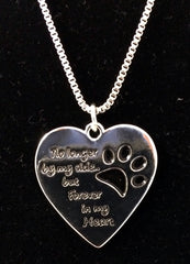 """no longer by my side but forever in my heart"" Heart Necklace"