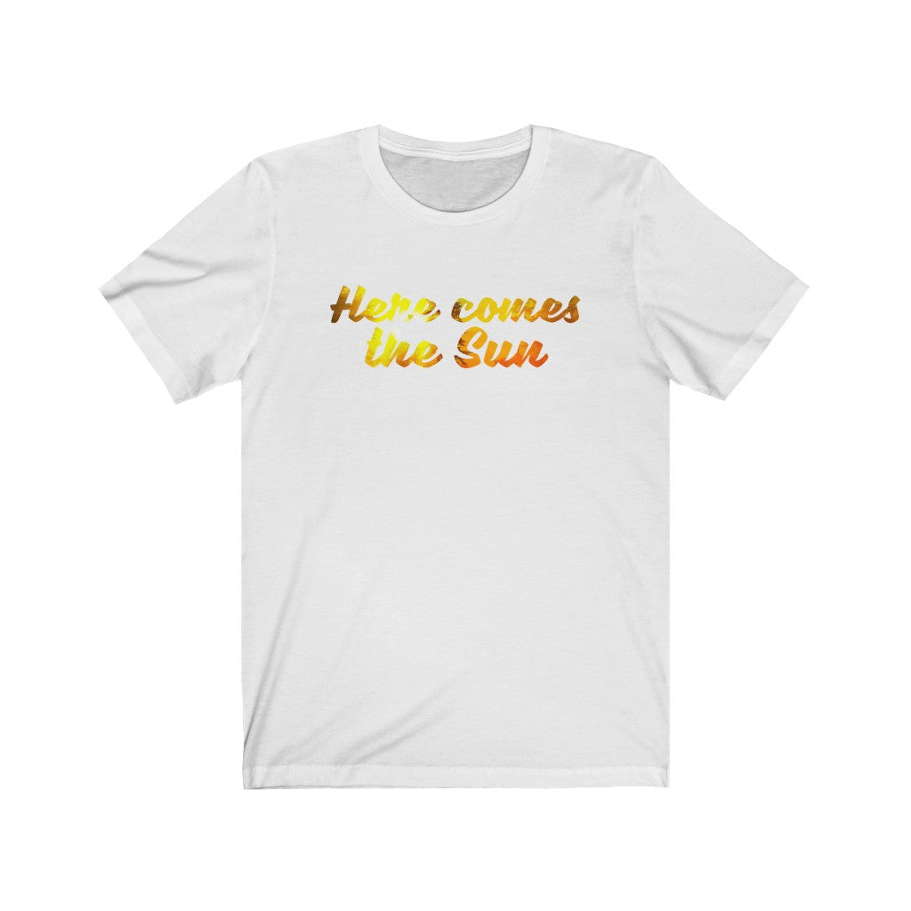 Unisex Jersey Short Sleeve Tee Here Comes The Sun Sunrise Sunset Graphic t shirt