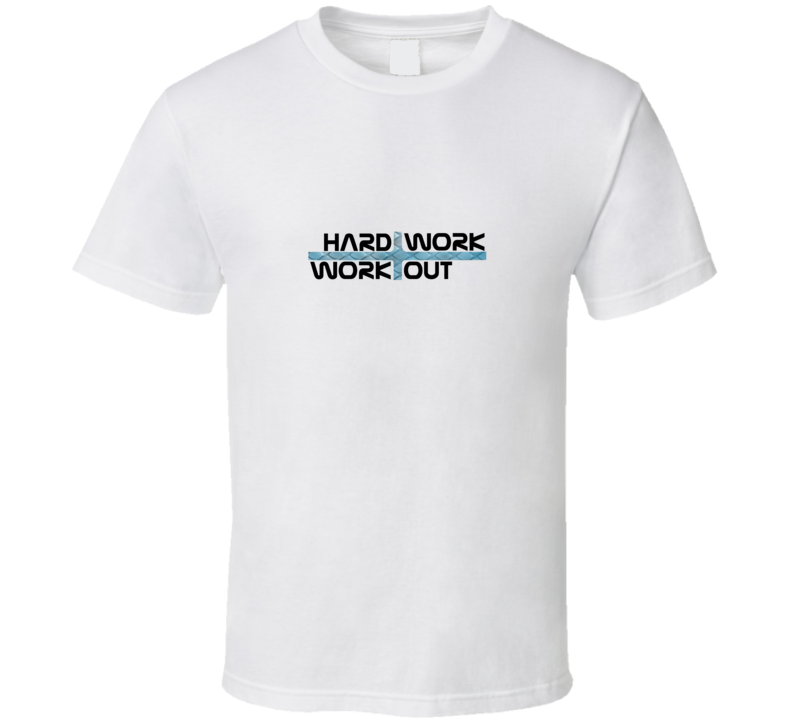 Work Out Fitness Motivation Hard Sport Gift T Shirt