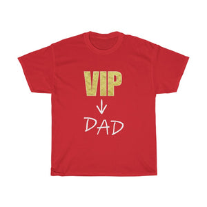 Unisex Heavy Cotton Tee VIP Dad Fathersday 2020 Papa Father Gift T shirt