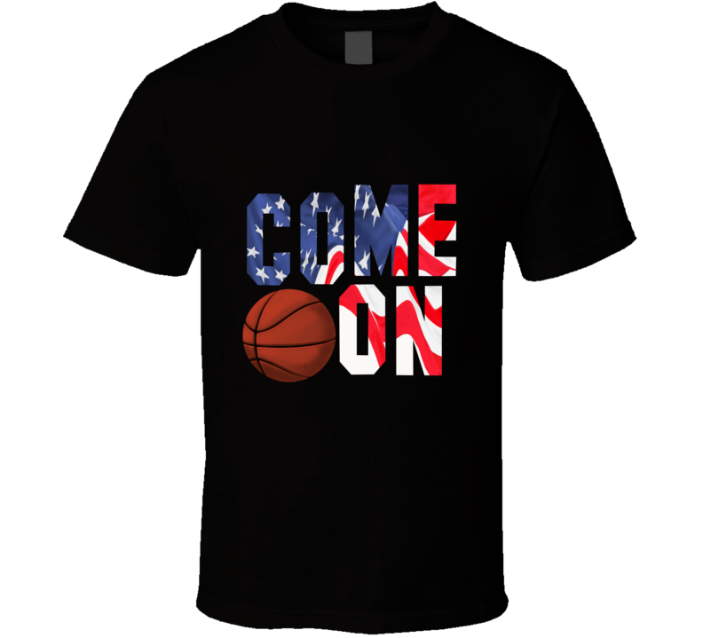 a Basketball Come On Ball Flag Sport Fan Gift T Shirt