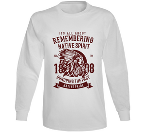 Native Spirit Pride Tribe Western Gift Long Sleeve