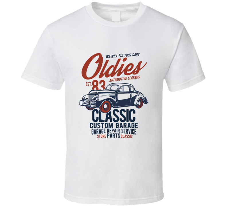 Oldies Classic Custom Car Vintage Gift T Shirt