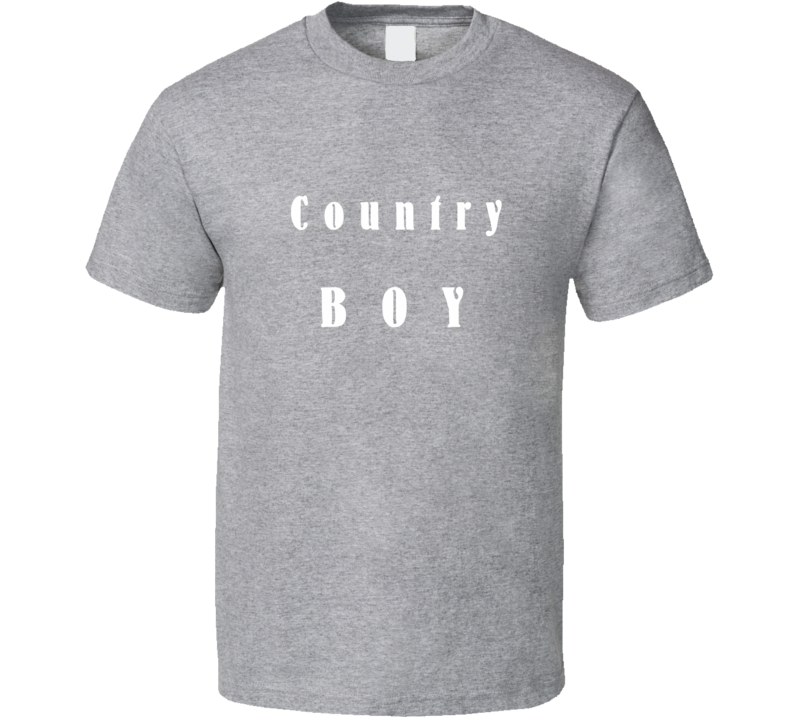 Country Boy Western Ranch Fashion Love Life Gift T Shirt