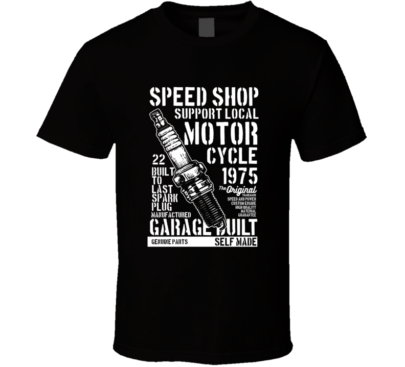 Speed Shop Motorcycle Spark Garage Biker Gift T Shirt