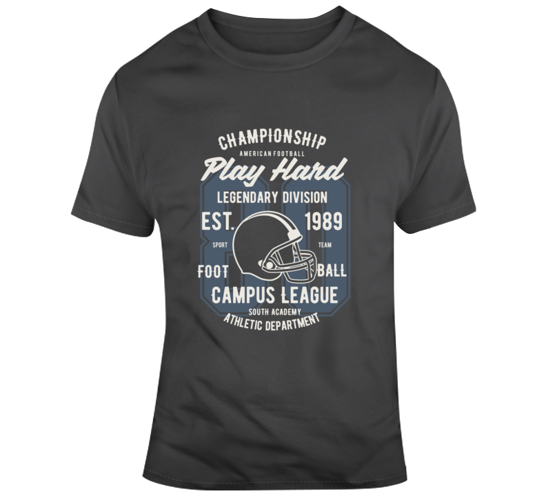 American Football Legendary League Game Today Play Hard Gift T Shirt