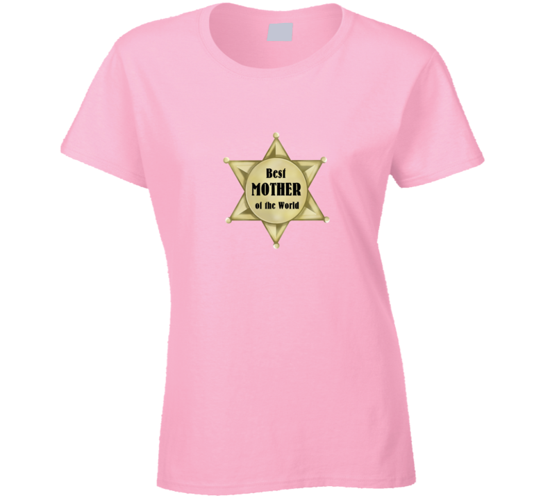 Best Mother Of The World Mothersday Ranch Western TexasLife Fashion Gift T Shirt