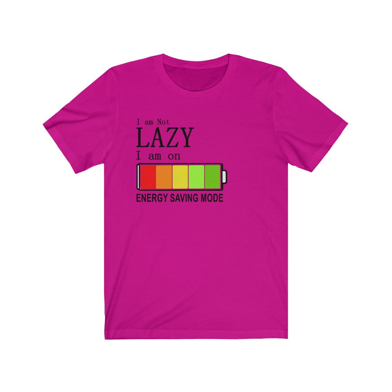 Unisex Jersey Short Sleeve Tee Not Lazy Energy Saving Mode Funny Graphic t shirt