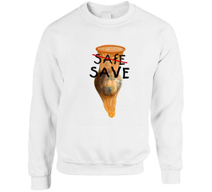Safe Save The World Global Warming Climate Change Activist Gift tshirt