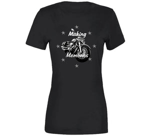 Making Memories Bike Biker Bobber Chopper Gift T Shirt