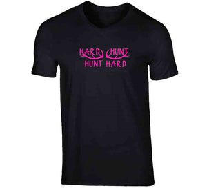 Hard Hunt Hard Deer Hunting Women Wear Clothing Gift Ladies T Shirt