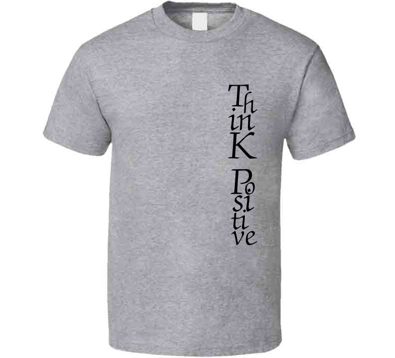 Think Positive Healty Life Meditation Love Gift T Shirt