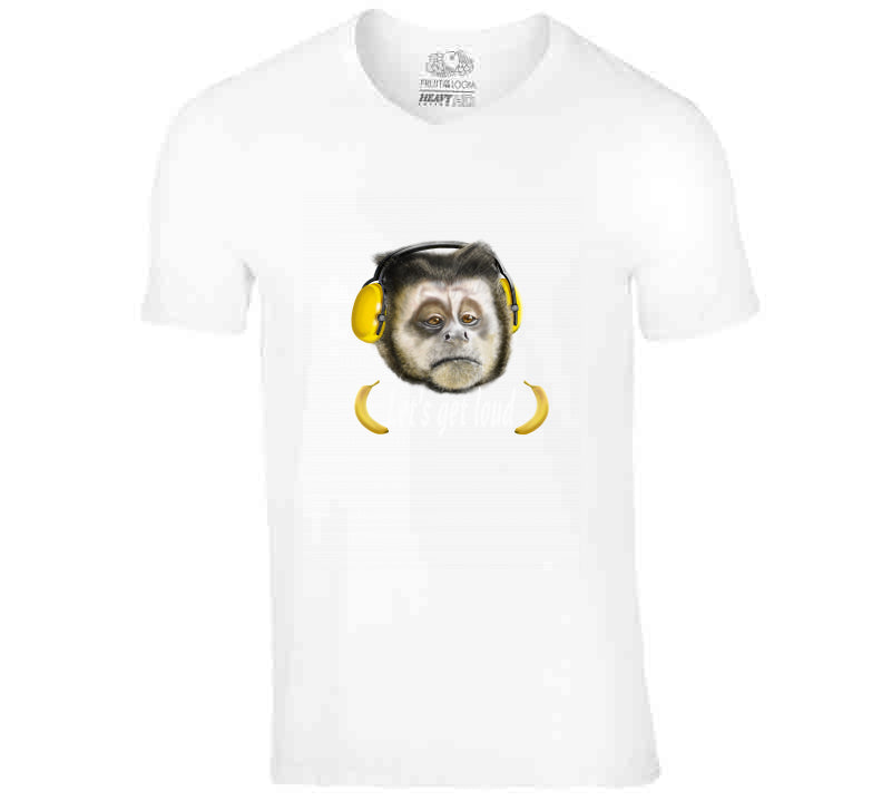 Monkey Get Loud T Shirt