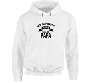 My Favorite People Call Me Papa Father's Day Father Dad Gift T Shirt