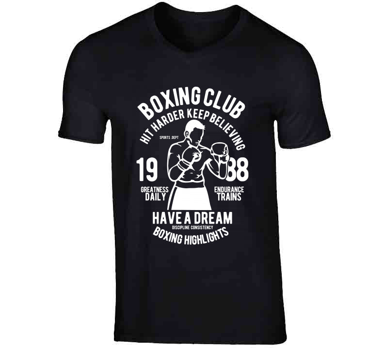 Boxing Club Believing Dream Vintage Love Gift T Shirt