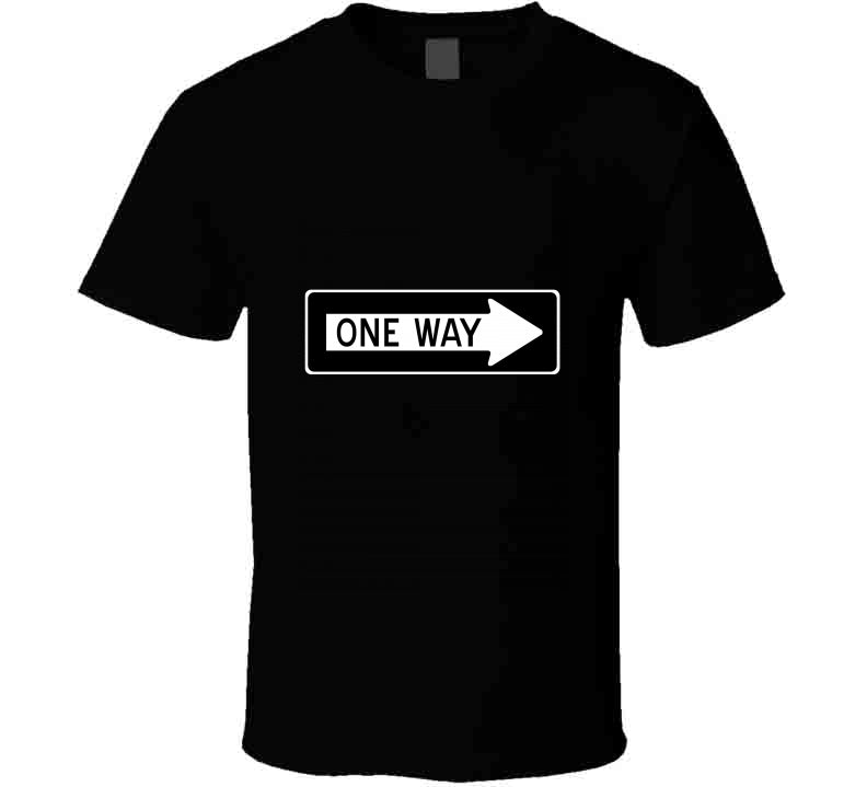 Traffic Sign One Way Black Eruption Blondie Funny Gift T Shirt