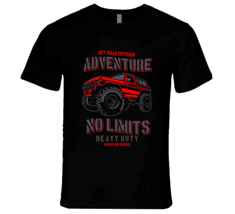 Adventure Off Road Heavy Rough Truck Gift T Shirt