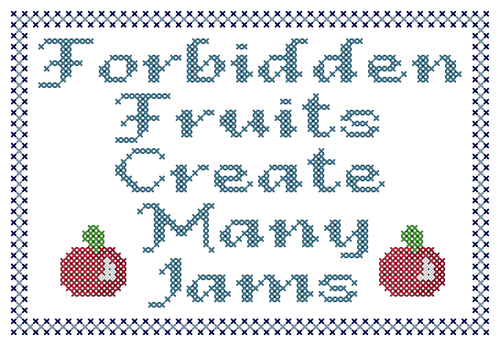 Endless Inspirations Original Cross Stitch Pattern, Forbidden Fruits Create Many Jams - Redbird Inspirations