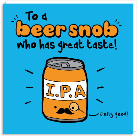 Beer snob greeting card