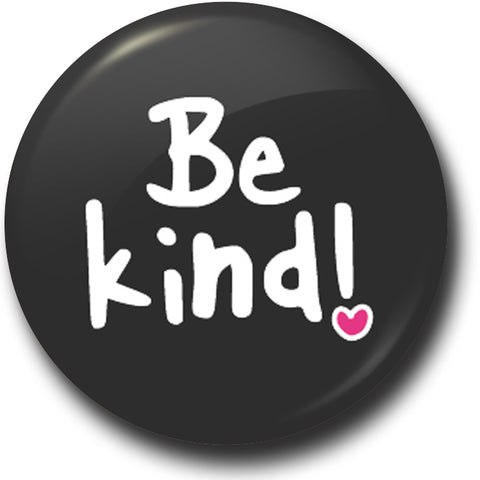 Be kind button badge