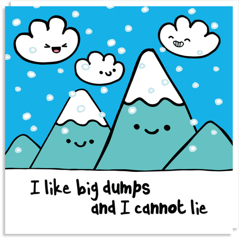Big dumps greeting card