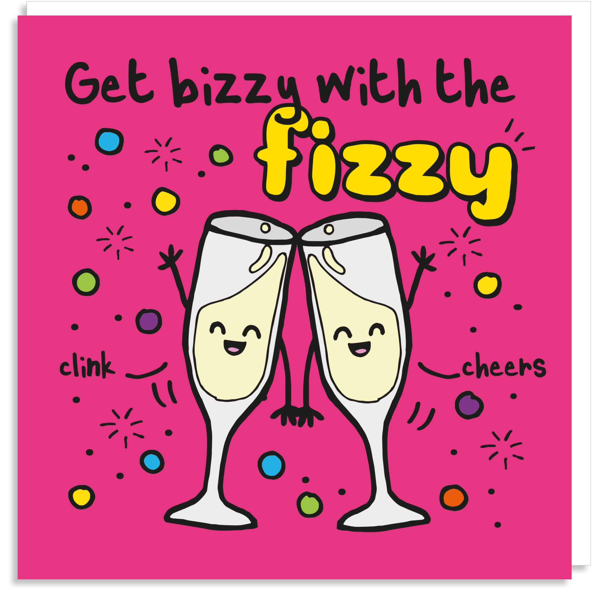 Get bizzy with the fizzy greeting card