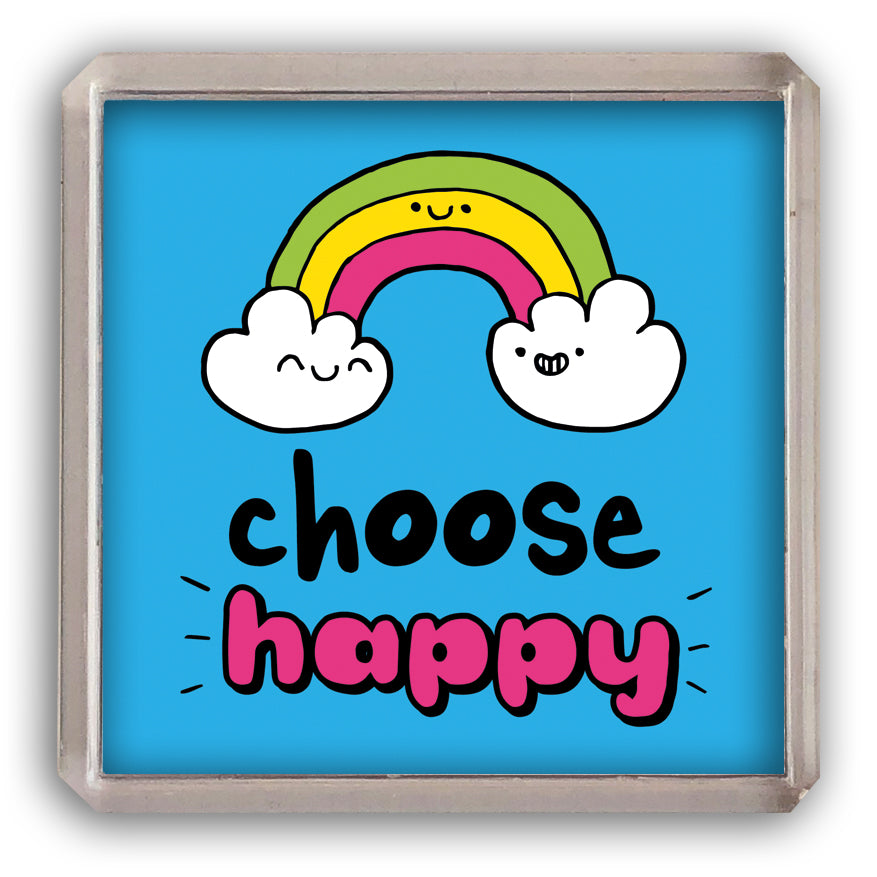Choose happy fridge magnet