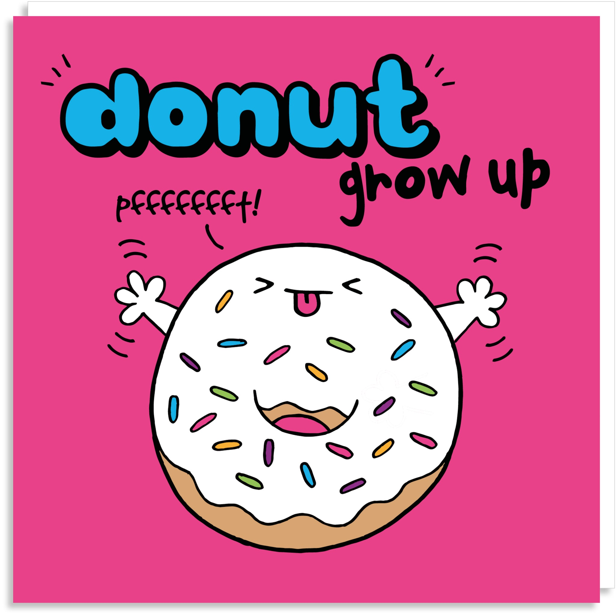 Donut grow up greeting card