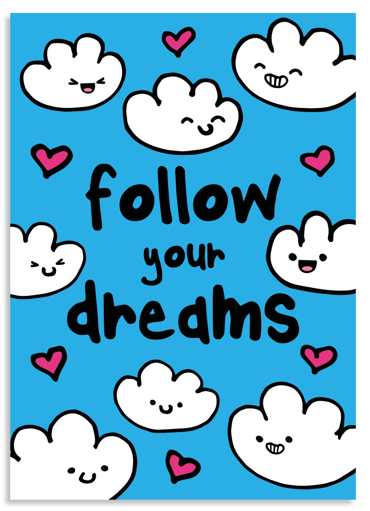 Follow your dreams postcard
