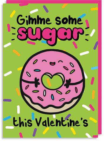 Gimme some sugar donut Valentine's card