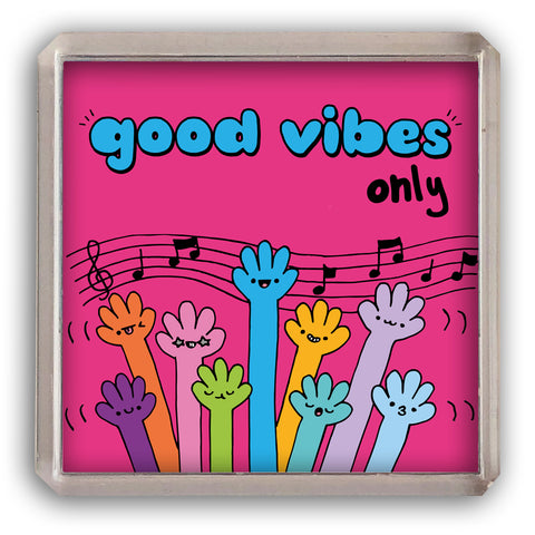 Good vibes only fridge magnet