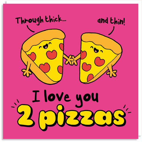 I love you pizza greeting card