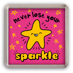 Never lose your sparkle fridge magnet