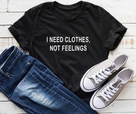 Image of I need clothes not feelings  valentine day women tshirt
