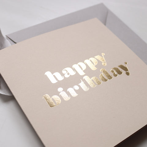 Neutral and Gold Foil Pressed Retro Happy Birthday Card