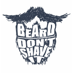 Don't Shave It T-shirt