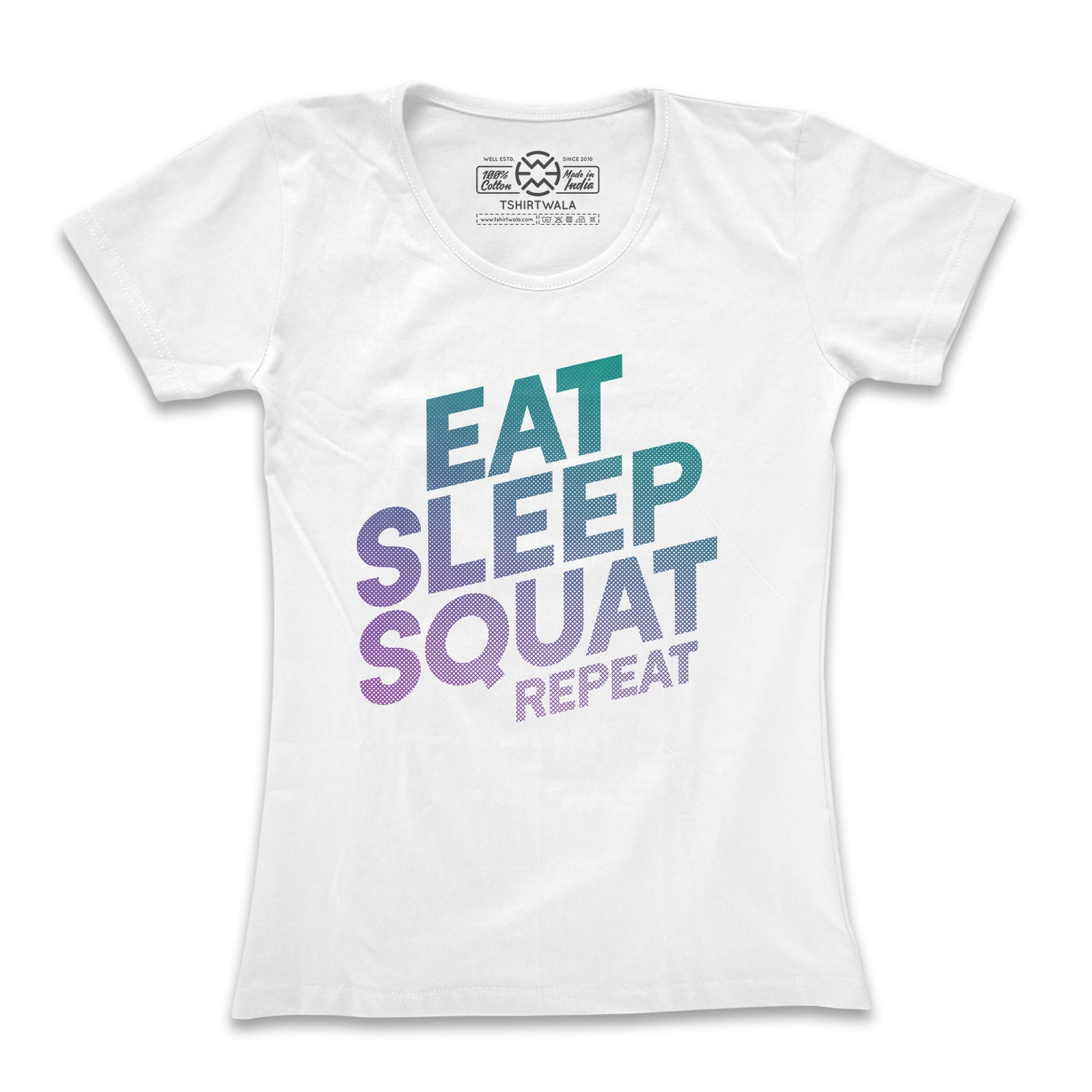 Eat Sleep Squat Repeat (Women) T-shirt