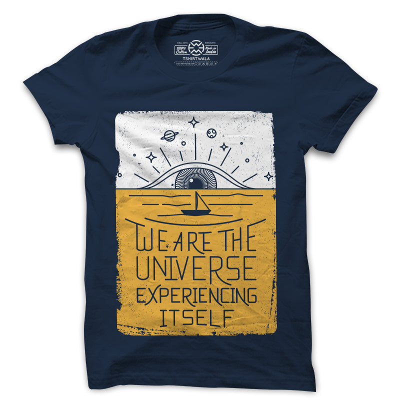 We are the universe experiencing itself navy blue tshirt