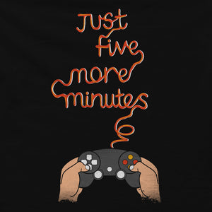 Just Five More Minutes T-shirt