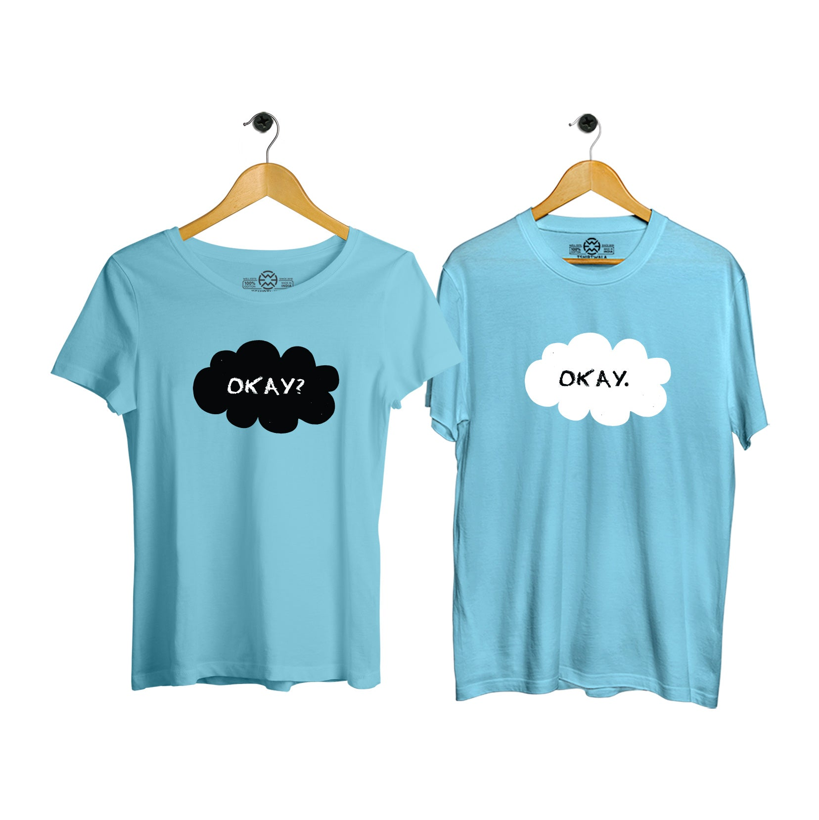 Okay? Okay. Couple T-shirt